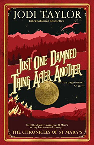 Just One Damned Thing After Another (The Chronicles of St Mary Book 1) by [Taylor, Jodi]