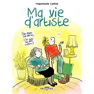 Ma vie d'artiste (French Edition)