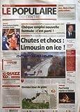 POPULAIRE DU CENTRE (LE) [No 305] du 31/12/2005 - LIMOUSIN - JEAN MARIE ET LEURS PETITS-ENFANTS - BASKET - MAITE FOUQUEZ FEYTIAT - TRANSITION REUSSIE - PRESENCE - EN CE DERNIER JOUR DE DECEMBRE - SERVICES A DOMICILE - DIFFUSE LARGEMENT DES JANVIER 2006 - CHEQUE EMPLOI NOUVELLE FORMULE - C'EST PARTI - INTEMPERIES - LES TROIS DEPARTEMENTS TRANSFORMES EN PATINOIRE - CHUTES ET CHOCS - LIMOUSIN ON ICE - CHIRAC - DES VOEUX D'ACTION CE SOIR A LA TELE - ASSURANCES - 2005 ANNEE COUTEUSE - CHOMAGE HUITIE...