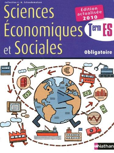 Sciences économiques et sociales Tle ES obligatoire : Programme 2003 par Monique Abellard