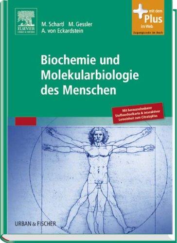 Biochemie und Molekularbiologie des Menschen: mit Zugang zum Elsevier-Portal