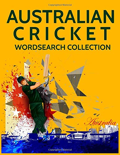 Australian Cricket Wordsearch Collection: Australia Batsman, Bowlers, Captains and Cricket Sporting Legends Word Search Puzzles