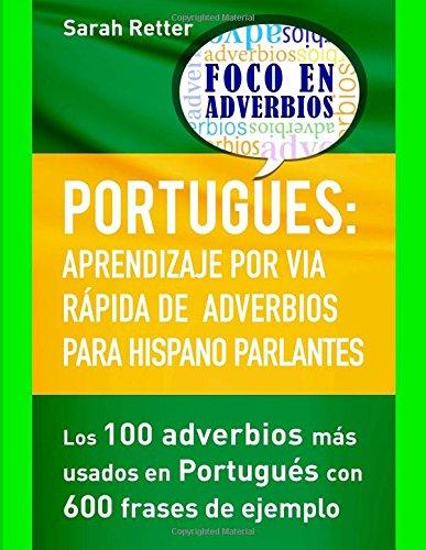 Portugues: Aprendizaje por Via Rapida de Adverbios para Hispano...