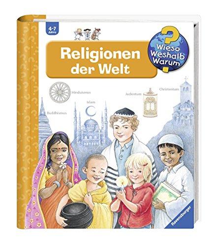 Ravensburger Kinder Sachbuch 4-7 Jahre Wieso? Weshalb? Warum? - Religionen der Welt