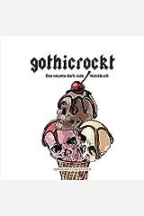 gothicrockt: Das neunte dark side Notizbuch Taschenbuch