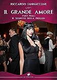 Il grande amore: Il segreto della pioggia (Pink Magazine Italia Vol. 7)