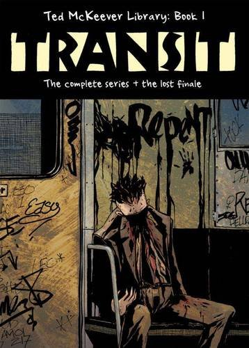 Ted McKeever Library Book 1: Transit por Ted McKeever