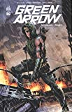 Green Arrow, Intégrale Tome 1 :