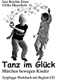 Tanz im Glück: Märchen bewegen Kinder