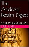 The Android Realm Digest: 12.12.2014 Android MD (English Edition)