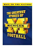 Greatest Stories of Michigan Football [Import USA Zone 1]