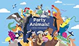 Party Animals!: A Tall Tale of Balancing Beasts