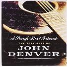 A Song's Best Friend: The Very Best Of John Denver