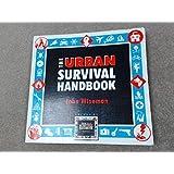 The Urban Survival Handbook by John Wiseman (1995-09-01)
