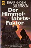 Der Himmelfahrtsfaktor (Schiff- Zyklus, Band 4) - Frank Herbert, Bill Ransom
