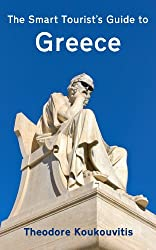 The Smart Tourist's Guide to Greece (English Edition)