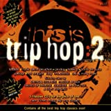 This Is Trip Hop 2