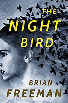 The Night Bird by [Freeman, Brian]