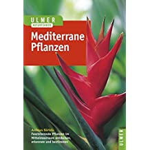 Pflanzen des Mittelmeerraumes (Ulmers Naturführer)