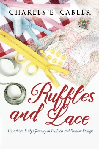 ruffles-and-lace-a-southern-ladys-journey-in-business-and-fashion-design