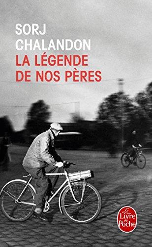 La Legende De Nos Peres par Sorj Chalandon