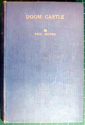 Doom Castle : a romance / by Neil Munro
