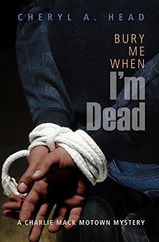 Bury Me When I'm Dead: A Charlie Mack Motown Mystery (English Edition)
