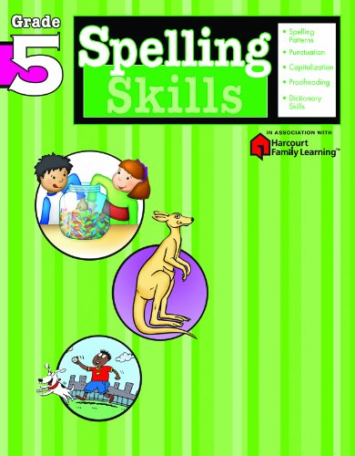 Spelling Skills: Grade 5 (Flash Kids Harcourt Family Learning)