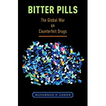 Bitter Pills: The Global War on Counterfeit Drugs