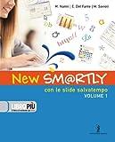 New sm@rtly. Scuola guida di computer. Per le Scuole superiori. Con CD-ROM: 1