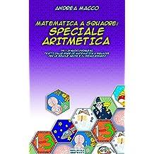 Matematica A Squadre: Speciale Aritmetica