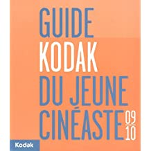 Guide Kodak du jeune cinéaste 2009-2010