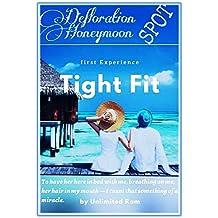 Tightfit: defloration,honeymoon spot (English Edition)