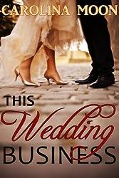 This Wedding Business: A BBW Erotic Romance