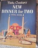 BETTY CROCKER'S NEW DINNER FOR TWO COOKBOOK Crockers