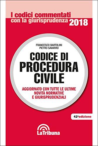 Codice di procedura civile. Aggiornato con tutte le ultime novità normative e giurisprudenziali
