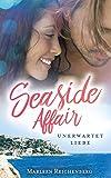 Buchinformationen und Rezensionen zu Seaside Affair - Unerwartet Liebe von Marleen Reichenberg