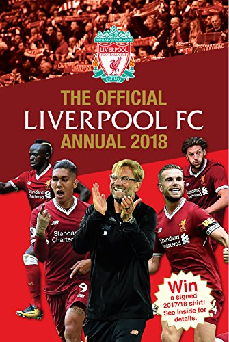 The Official Liverpool FC Annual 2018 (Annuals 2018)