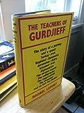 Title: The Teachers of Gurdjieff