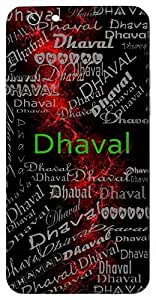Dhaval (Fair Complexioned) Name & Sign Printed All over customize & Personalized!! Protective back cover for your Smart Phone : Samsung Galaxy ON-7