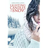 Lighting Candles in the Snow (English Edition)