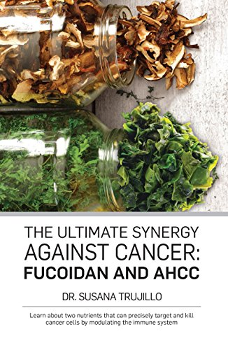 The Ultimate Synergy Against Cancer: Fucoidan and AHCC: Learn about two nutrients that can precisely target and kill cancer cells by modulating the immune system.