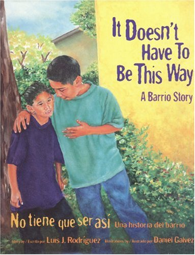It Doesn't Have To Be This Way por Luis Rodriguez