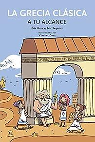 La Grecia Clásica a tu alcance par  Varios autores