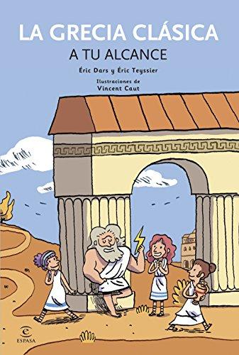 La Grecia Clásica a tu alcance (ONIRO - QUERIDO MUNDO) por AA. VV.