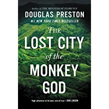 The Lost City of the Monkey God: A True Story (English Edition)
