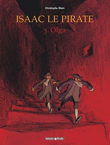 Isaac le pirate, tome 3 : Olga