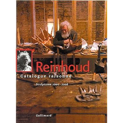 Reinhoud (Tome 6-Sculptures 2001-2006): Catalogue raisonné