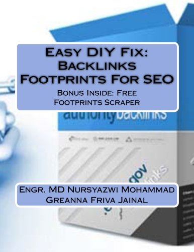 Easy DIY Fix: Backlinks Footprints For SEO: Backlinks Footprints For SEO + Free Backlinks Footprints Scraper Software