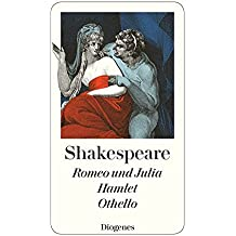 Romeo und Julia / Hamlet / Othello (detebe)